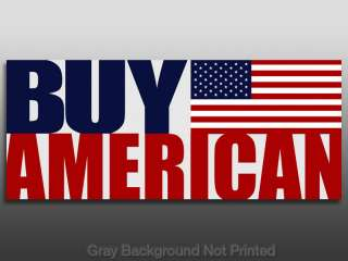 Buy American Bumper Sticker  USA made anti china flag