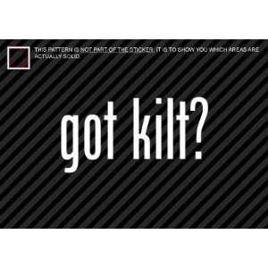 (2x) Got Kilt   Scotland   Sticker   Decal   Die Cut