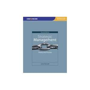 Strategic Management Theory & Practice, 2ND EDITION