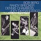 Bob Berg/Randy Brecker/Dennis Chambers/Joey DeFrancesco Jazz Time CD