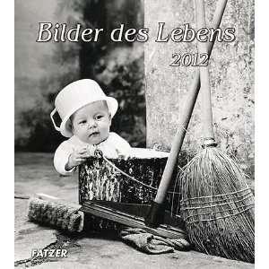 Bilder des Lebens 2012 Postkartenkalender von Pedro Luis Raota