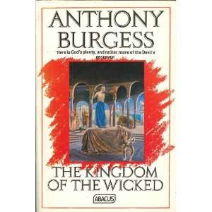 Kingdom of the Wicked B (Abacus Books) (9780349104393