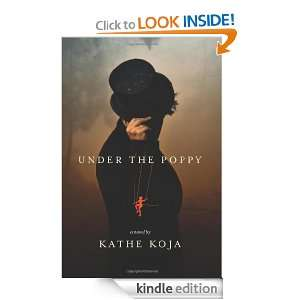 Under the Poppy Kathe Koja  Kindle Store