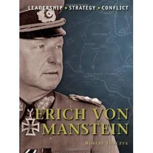 Erich von Manstein: The background, strategies, tactics