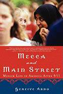 Mecca and Main Street: Muslim Life in America After 9/11 by Geneive