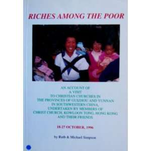 and Yunnan in Southwestern China: Ruth and Michael Simpson: Books