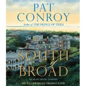 South of Broad [Audio CD]: Pat Conroy: Books