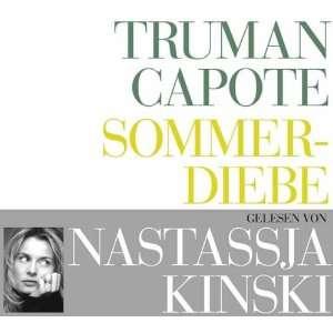 Sommerdiebe: Nastassja Kinski, Truman Capote: Music