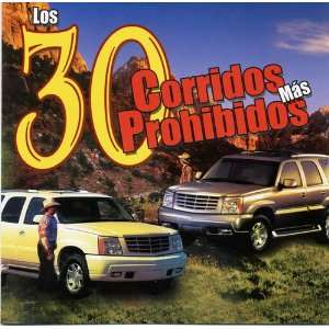 30 Corridos Mas Prohibidos (Clean) Music