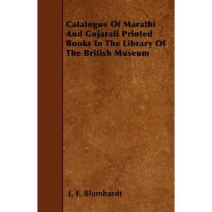 Catalogue Of Marathi And Gujarati Printed Books In The