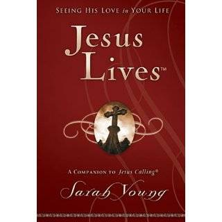 Jesus Lives Seeing His Love in Your Life by Sarah Young (Jun 5, 2012)