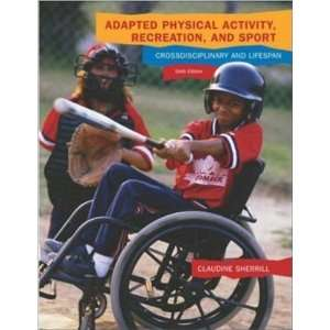 Adapted Physical Activity, Recreation and Sport with