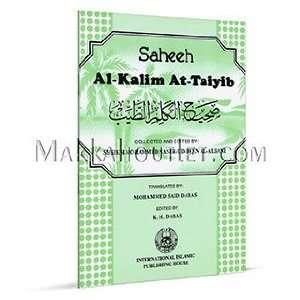 Saheeh Al Kalim At Taiyib Muhammad Naasir Ud Deen Al