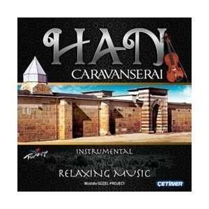 HAN Caravanserai Relaxing Music Mustafa Güzel Music