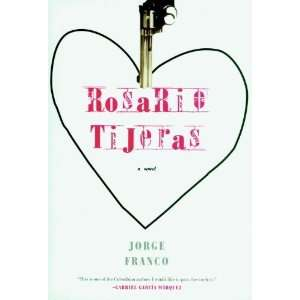 Rosario Tijeras A Novel [Hardcover] Jorge Franco Books
