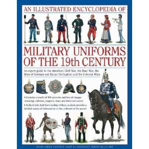 An Illustrated Encyclopedia of Military Uniforms of the