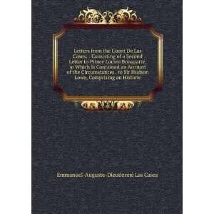 de Las Cases, consisting of a second letter to Prince Lucien Bonaparte