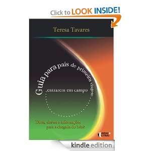 Guia para pais de primeira viagem (Portuguese Edition) Teresa Tavares