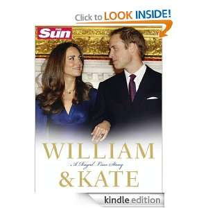 William and Kate A Royal Love Story The Sun  Kindle