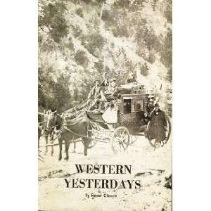 Western yesterdays, Five Volume Set Forest Crosson Books