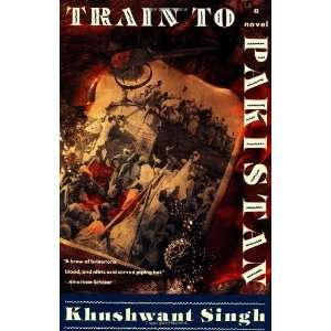 """khushwant singhs train to pakistan essay Khushwant singh's train to pakistan in the introdu cti on kapoor emphasi ses tha t the new t rai n to paki stan , for him, is """"an exercise in perpetuating the memory of those who per."""