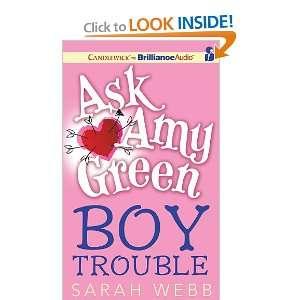 Ask Amy Green Boy Trouble (9781441888884) Sarah Webb