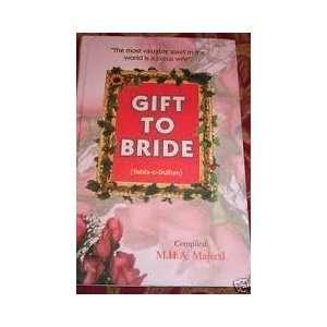 Gift to Bride (Tohfa e dulhan): Maulana Mufti Muhammad