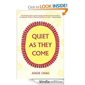 Quiet As They Come: Angie Chau:  Kindle Store