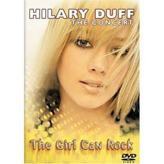 Hilary Duff   The Concert   The Girl Can Rock Hilary Duff