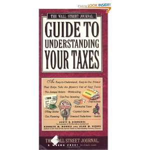 Wall Street Journal Guide to Understanding Your Taxes An Easy to