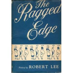 The Ragged Edge Robert Lee Books