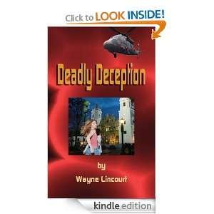 Deadly Deception: Wayne Lincourt:  Kindle Store