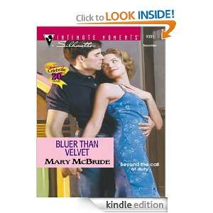 Bluer Than Velvet (Intimate Moments, 1031): Mary McBride: