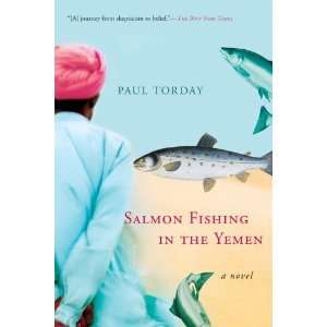 Salmon Fishing in the Yemen:  N/A : Books