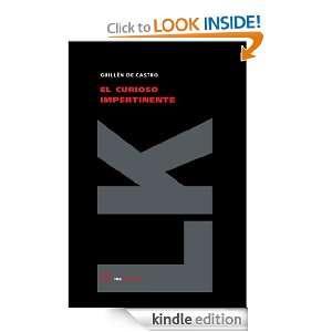 El curioso impertinente (Teatro) (Spanish Edition): Guillén de Castro