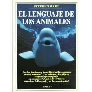 El lenguaje de los animales (9788428211260) Stephen Hart