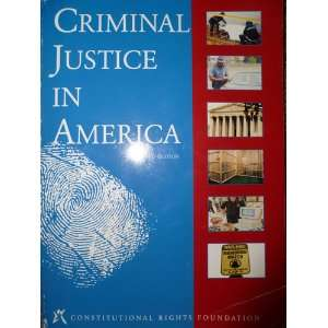 Criminal Justice in America/Students Text (10100