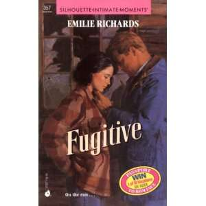 Fugitive (Silhouette Intimate Moments) (9780373073573