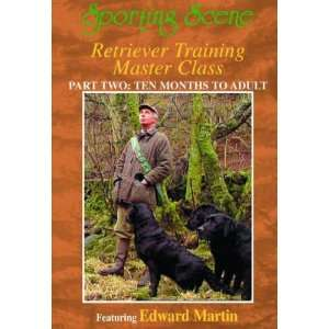 RETRIEVER TRAINING MASTER CLASS PART II: TEN MONTHS TO