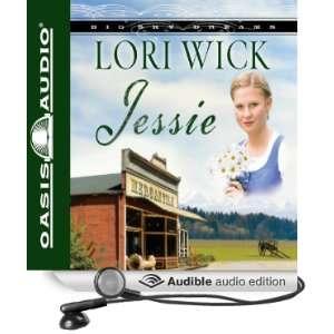 Jessie (Audible Audio Edition) Lori Wick Books