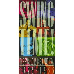 Swing Time The Fabulous Big Band Era 1925 1955, Various