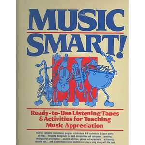 Music Smart Ready To Use Listening Tapes and Activities for Teaching