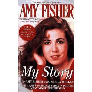 AMY FISHER MY SORY (9780671865597) Amy Fisher, Sheila