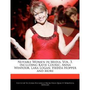 Notable Women in Media, Vol. 3, Including Katie Couric, Anna Wintour