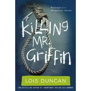 Griffin   [KILLING MR GRIFFIN] [Paperback]: Lois(Author) Duncan
