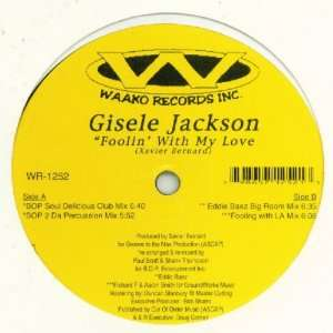 Foolin With My Love: Gisele Jackson: Music