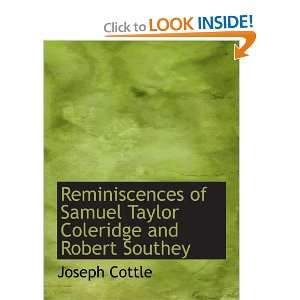 Coleridge and Robert Southey (9780559524943) Joseph Cottle Books