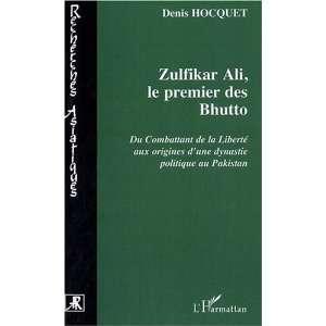 Zulfikar Ali Bhutto (French Edition) (9782296096288