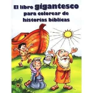 El libro gigantesco para colorear de historias biblicas